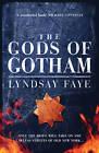 The Gods of Gotham by Lyndsay Faye (Hardback, 2012)