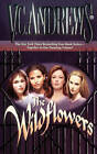 The Wildflowers (Omnibus): Misty--Star--Jade--Cat by V. C. Andrews (Paperback, 2011)