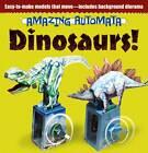 Amazing Automata - Dinosaurs! by Design Eye Publishing (Hardback, 2013)