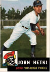 1953 Topps John Hetki Pittsburgh Pirates #235 Baseball Card