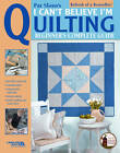I Can't Believe I'm Quilting by Pat Sloan (Paperback, 2004)