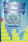 Working in the Music Industry by Edgar M Struble (Paperback / softback, 2010)
