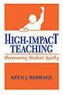 High-Impact Teaching: Overcoming Student Apathy by Keen J. Babbage (Paperback, 1998)