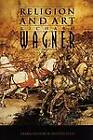 Religion and Art by Richard Wagner (Paperback, 1994)