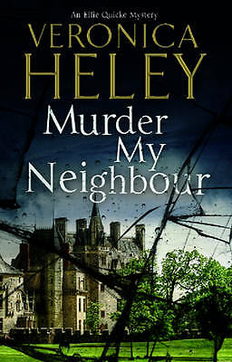 Heley, Veronica, Murder My Neighbour (Ellie Quicke Mysteries), Very Good Book