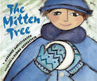 The Mitten Tree by Candace Christiansen (Paperback, 2009)