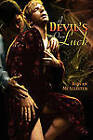 A Devil's Own Luck by Rowan McAllister (Paperback / softback, 2011)