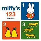 Miffy's 123 by Dick Bruna (Board book, 2013)