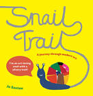 Snail Trail: In Search of a Modern Masterpiece by Jo Saxton (Paperback, 2013)