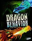 Dragon Behaviour by Matt Doeden (Paperback, 2013)