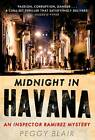 Midnight in Havana: An Inspector Ramirez Investigation by Peggy Blair (Paperback, 2013)
