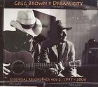 Greg Brown - Dream City (Essential Recordings. Vol. 2 1997-2006, 2009)