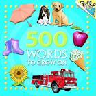 500 Words to Grow on by Kristin Kest (Paperback, 2005)
