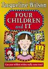 Four Children and It by Jacqueline Wilson (Hardback, 2012)