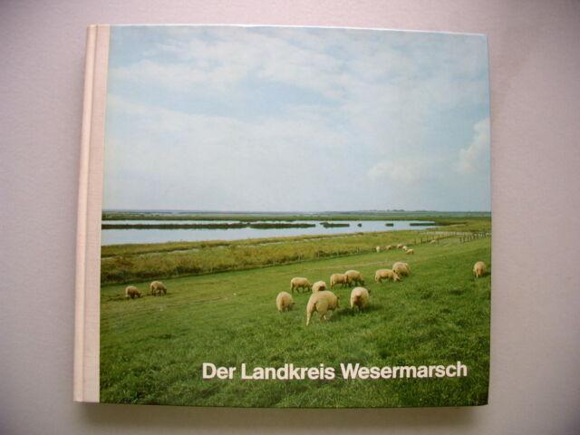 Der Landkreis Wesermarsch 1982 Weser