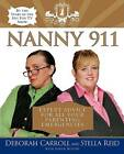 Nanny 911: Expert Advice for All Parenting Emergencies by Deborah Carroll, Stella Reid (Hardback, 2005)