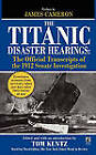 The Titanic Disaster Hearings by Simon & Schuster (Paperback, 2010)