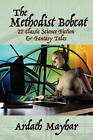 The Methodist Bobcat and Other Tales by Ardath Mayhar (Paperback / softback, 2010)