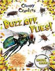 Buzz Off, Flies! by Rachel Eagen (Paperback, 2010)