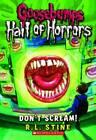Goosebumps Hall of Horrors #5: Don't Scream! by R. L. Stine (Paperback / softback, 2012)