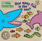 How Many Fish In The Sea? by Autumn Publishing Ltd (Board book, 2008)