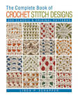 The Complete Book of Crochet Stitch Designs: 500 Classic & Original Patterns by Linda P. Schapper (Paperback, 2011)