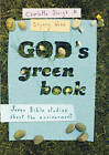 God's Green Book: What Does the Bible Say About Environmental Issues? by Bryony Webb, Charlotte Sleigh (Paperback, 2010)