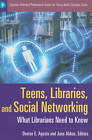 Teens, Libraries, and Social Networking: What Librarians Need to Know by ABC-CLIO (Paperback, 2011)