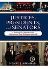 Justices, Presidents, and Senators: A History of the U.S. Supreme Court Appointments from Washington to Bush II by Henry J. Abraham (Hardback, 2007)
