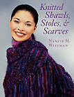 Knitted Shawls, Stoles, and Scarves by Nancie Wiseman (Paperback, 2001)