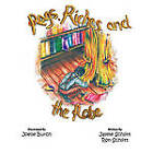 Rags, Riches and the Robe by Ron Schlitt, Jayme Schlitt (Paperback, 2010)