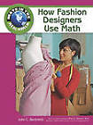 How Fashion Designers Use Math by John C. Bertoletti, Rhea A. Stewart (Hardback, 2009)