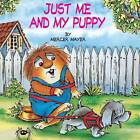 Just Me And My Puppy (Little Critter) by Mayer (Paperback, 1998)