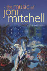 The Music of Joni Mitchell by Lloyd Whitesell (Paperback, 2008)