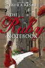 The Ruby Notebook by Laura Resau (Paperback / softback, 2012)