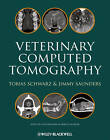 Veterinary Computed Tomography by Iowa State University Press (Hardback, 2011)