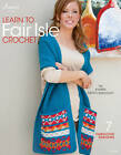 Learn to Fair Isle Crochet: 7 Fabulous Designs by Karen Ratto-Whooley (Paperback, 2013)