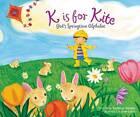K is for Kite: God's Springtime Alphabet by Kathy-Jo Wargin (Paperback, 2013)