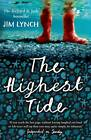 The Highest Tide: Rejacketed by Jim Lynch (Paperback, 2009)