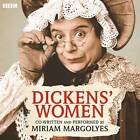 Dickens' Women by Miriam Margolyes (CD-Audio, 2012)