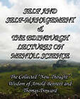 Self and Self-Management & The Edinburgh Lectures on Mental Science: The Collected  New Thought  Wisdom of Arnold Bennett and Thomas Troward by Enoch Arnold Bennett, Thomas Troward (Paperback, 2010)