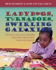 Ladybugs, Tornadoes, and Swirling Galaxies: English Language Learners Discover Their World Through Inquiry by Anne Garcia Upczak, Brad Buhrow (Paperback, 2006)