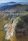 The Nature of New Hampshire: Natural Communities of the Granite State by Ben Kimball, Daniel D. Sperduto (Paperback, 2011)