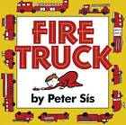 Fire Truck by Peter Sis (Hardback, 1999)