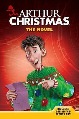 Arthur Christmas: The Novel by Fontes, Justine; Fontes, Ron