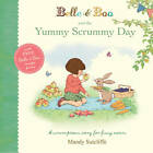 Belle & Boo and the Yummy Scrummy Day by Mandy Sutcliffe (Paperback, 2013)