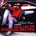 Alan Jackson - Good Time (2008)