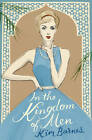 In the Kingdom of Men by Kim Barnes (Paperback, 2012)