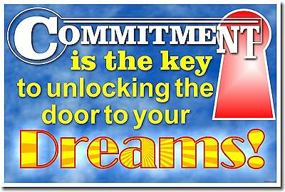 NEW Motivational POSTER - Commitment is Key to Unlocking the Door to Your Dreams