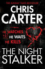 The Night Stalker: A brilliant serial killer thriller, featuring the unstoppable Robert Hunter by Carter (Paperback, 2012)